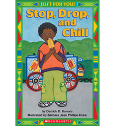 Just For You!: Stop, Drop, and Chill