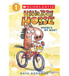 Scholastic Reader! Level 1-Little Big Horse: Where's My Bike?