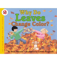 Let's-Read-and-Find-Out Science: Why Do Leaves Change Color?