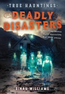 True Hauntings #1: Deadly Disasters