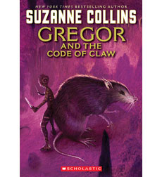 The Underland Chronicles: Gregor and the Code of Claw