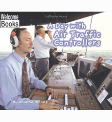 Welcome Books-Hard Work: A Day with Air Traffic Controllers