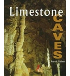 First Books—Earth & Sky Science: Limestone Caves