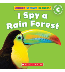 Guided Science Readers: Animals—Level C: I Spy Rain Forest