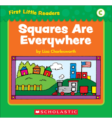 First Little Readers: Squares Are Everywhere (Level C)