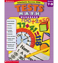 Scholastic Success With: Math Tests Grades 7–8