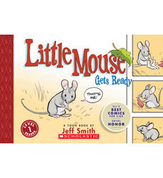 A Toon Book: Little Mouse Gets Ready