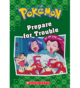 Pokémon Classic Chapter Books: Prepare for Trouble