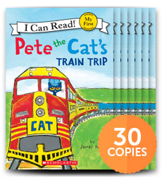 Pete the Cat's Train Trip (30-copy set)