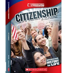 Cornerstones of Freedom™—Third Series: Citizenship
