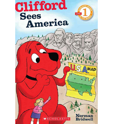 Scholastic Reader!® Level 1-Clifford: Clifford Sees America