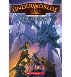Underworlds #4: The Ice Dragon