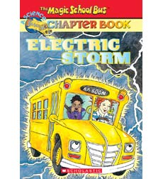 The Magic School Bus® Chapter Books: Electric Storm