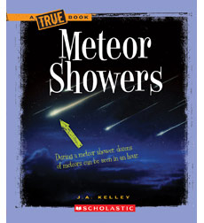 A True Book™—Space: Meteor Showers