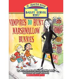 The Bailey School Kids Jr. Chapter Book: Vampires Do Hunt Marshmallow Bunnies