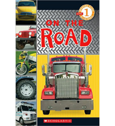 Scholastic Reader!® Level 1: On the Road