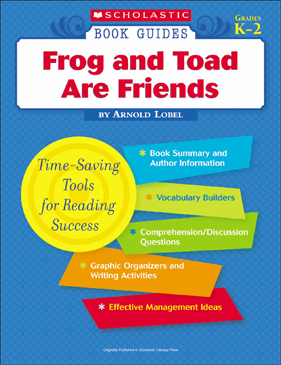 Scholastic Book Guides: Frog and Toad Are Friends
