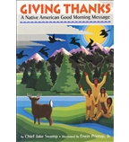 Giving Thanks:A Native American Good Morning Message