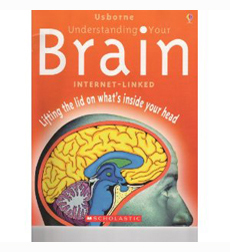 Usborne: Understanding Your Brain