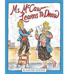 Ms. McCaw Learns To Draw 9780439829144
