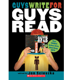 Guys Read: Guys Write for Guys Read