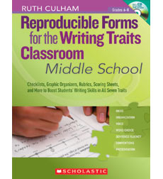 Reproducible Forms for the Writing Traits Classroom: Middle School