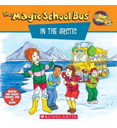 The Magic School Bus® in the Arctic