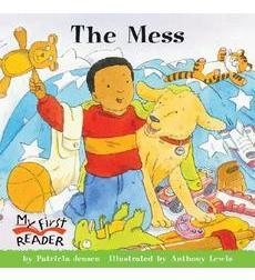 My First Reader: The Mess