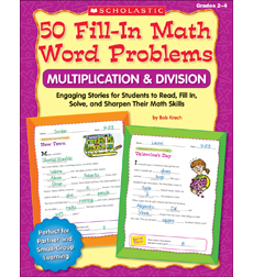 50 Fill-in Math Word Problems: Multiplication & Division, Grades 2–4