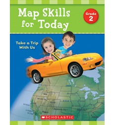 Map Skills for Today: Take a Trip with Us - Grade 2