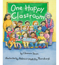 Rookie Reader-GR Level D: One Happy Classroom