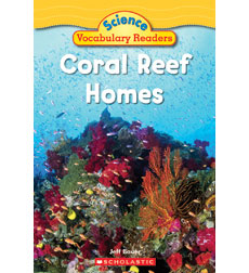 Science Vocabulary Readers: Coral Reef Homes