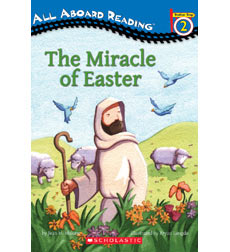 All Aboard Reader Station Stop 2: The Miracle of Easter