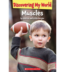 Discovering My World: Human Body: Muscles