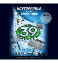 39 Clues, The : Unstoppable Book 2: Breakaway- LIB