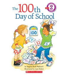 Scholastic Reader!® Level 2: The 100th Day of School
