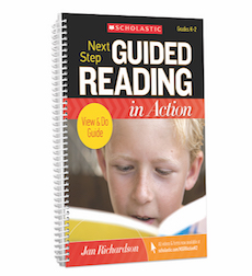 Next Step Guided Reading in Action Grades K-2 Revised Edition