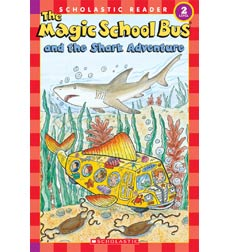 Scholastic Reader!® Science Level 2-The Magic School Bus®: The Magic School Bus® and the Shark Adventure