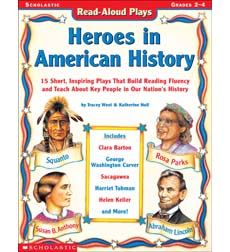 Read-Aloud Plays: Heroes in American History