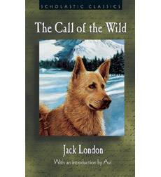 Scholastic Classics: The Call of the Wild
