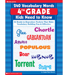 240 Vocabulary Words 4th Grade Kids Need to Know by Linda Ward Beech