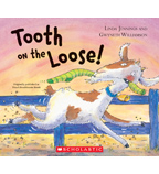Tooth on the Loose!