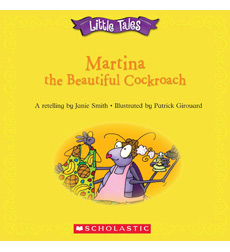 Little Tales: Martina the Beautiful Cockroach