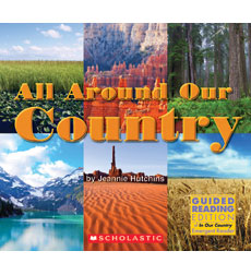 Emergent Social Studies Reader: All Around Our Country