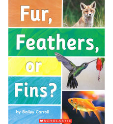 Fur, Feathers, or Fins?