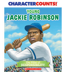 Character Counts: Young Jackie Robinson