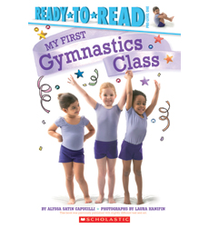 Ready-to-Read Pre-Level 1 - My First...: My First Gymnastics Class