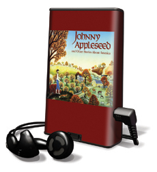 Johnny Appleseed And Other Stories About America