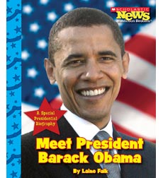 Scholastic News Nonfiction Readers—Let's Visit the White House: Meet President Barack Obama