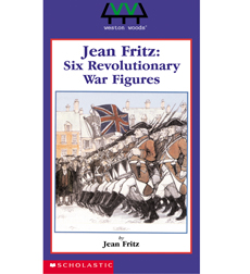 Jean Fritz:Six Revolutionary War Figures